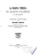 La colonia tedesca di Alagna-Valsesia e il suo dialetto
