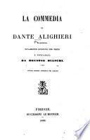 La Commedia di Dante Alighieri ... Novamente riveduta nel testo e dichiarata da Brunone Bianchi. Settima edizione corredata del Rimario