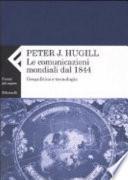 La comunicazione mondiale dal 1844. Geopolitica e tecnologia