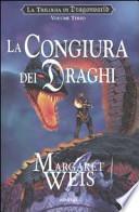 La congiura dei draghi. La trilogia di Dragonworld