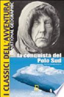 La conquista del Polo Sud