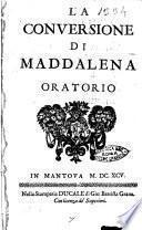 La conversione di Maddalena oratorio