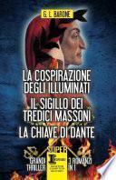 La cospirazione degli Illuminati - Il sigillo dei tredici massoni - La chiave di Dante