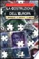 La costruzione dell'Europa