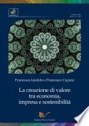 La creazione di valore tra economia, impresa e sostenibilità