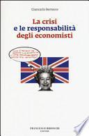 La crisi e le responsabilità degli economisti