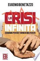 La Crisi Infinita