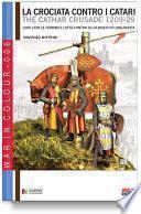 La crociata contro i catari (1209 - 1229)