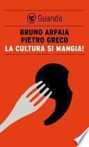 La cultura si mangia!