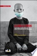 La cura e il potere. Salute globale, saperi antropologici, azioni di cooperazione sanitaria transnazionale