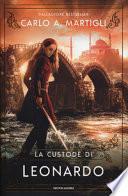 La custode di Leonardo