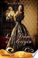 La Dama in Grigio
