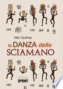 La danza dello sciamano