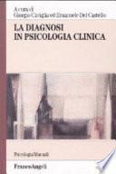 La diagnosi in psicologia clinica