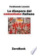 La diaspora del comunismo italiano