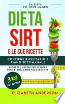 La Dieta Sirt E Le Sue Ricette