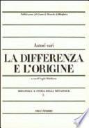La Differenza e l'origine