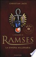 La dimora millenaria. Il romanzo di Ramses