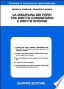 La disciplina dei porti tra diritto comunitario e diritto interno