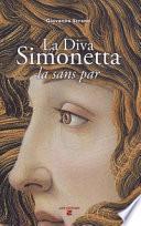 La diva Simonetta. La sans par