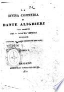 La Divina Commedia ... Col comento del P. Pompeo Venturi. Edizione conforme al testo cominiano del 1727