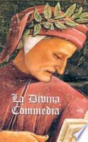 La Divina Commedia. Commento e parafrasi
