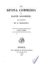 La Divina Commedia di Dante Alighieri, col comento di G. Biagioli