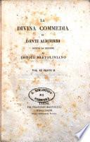La Divina Commedia di Dante Alighieri giusta la lezione del codice Bartoliniano