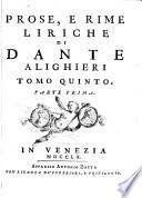 La divina commedia di Dante Alighieri ... Tomo primo [-quinto]