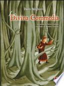 La Divina Commedia. Lo straordinario viaggio di Dante raccontato ai bambini