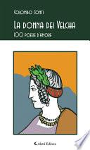 La donna dei Velcha 100 poesie d'amore