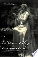 La donna del lago. Giuseppina Cobelli. Il soprano gardesano