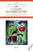 La famiglia Guareschi #2 1953-1968
