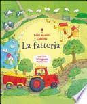 La fattoria. Libri animati