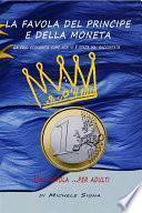 La Favola del Principe e delle Moneta