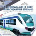 La ferrovia nelle aree metropolitane italiane. Atti del 14° Convegno nazionale SIDT (Napoli, 19 febbraio 2007)