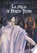 La figlia di Bosco Tetro