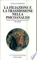 La filiazione e la trasmissione nella psicoanalisi