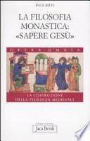 La filosofia monastica