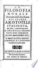 La Filosofia morale derivata da ... Aristotele. Con nuove aggiunte del istesso autore
