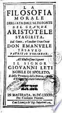 La filosofia morale derivata dall'alto fonte del grande Aristotele stagirita.Dal conte, ... Emanuele Tesauro patritio torinese. ..