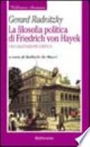 La filosofia politica di Friedrich von Hayek