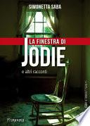 La finestra di Jodie e altri racconti