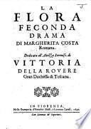 La Flora feconda. Drama, etc. [In verse.]