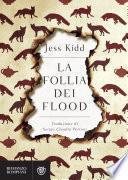 La follia dei Flood
