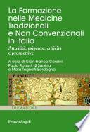 La Formazione nelle Medicine Tradizionali e Non Convenzionali in Italia. Attualità, esigenze, criticità e prospettive