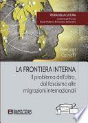 La frontiera interna. Il problema dell'altro dal fascismo alle migrazioni internazionali