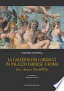 La Galleria dei Carracci in Palazzo Farnese a Roma