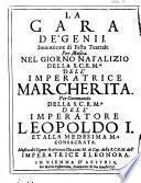La gara de'genij. Inuentione di festa teatrale per musica. Nel giorno natalizio ... dell'Imperatrice Margherita. Per Commando di Leopoldo I.