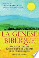 La Genèse Biblique - Nouvelle lumière sur l'origine de l'homme et du péché originel